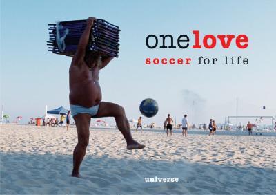 One Love: Soccer for Life - Farant, Lee (Photographer)