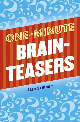 One-Minute Brainteasers - Stillson, Alan