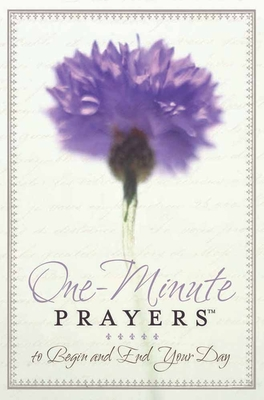 One-Minute Prayers to Begin and End Your Day - Lyda, Hope