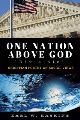 One Nation Above God Divisible - Haskins, Earl W