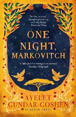 One Night, Markovitch - Gundar-Goshen, Ayelet, and Silverston, Sondra (Translated by)