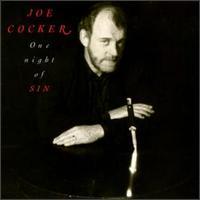 One Night of Sin - Joe Cocker