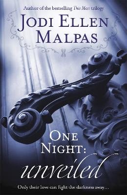 One Night: Unveiled - Malpas, Jodi Ellen