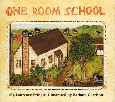 One Room School - Pringle, Laurence, Mr.