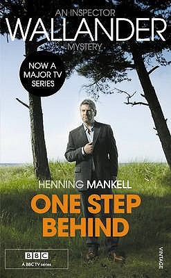 One Step Behind - Mankell, Henning, and Segerberg, Ebba (Translated by)