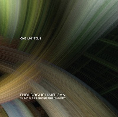One Sun Storm - Hartigan, Endi Bogue