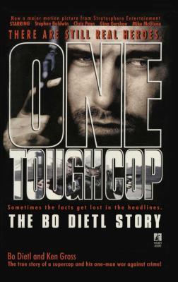 One Tough Cop: The Bo Dietl Story - Dietl, Bo