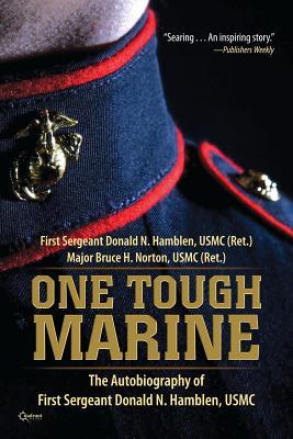 One Tough Marine - Hamblen, Donald N, and Norton, Bruce H, Major