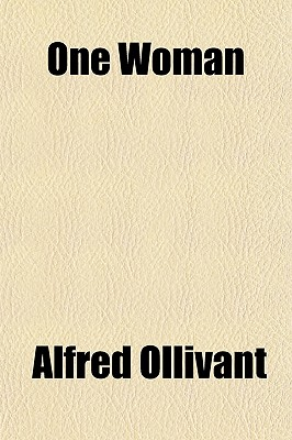 One Woman - Ollivant, Alfred