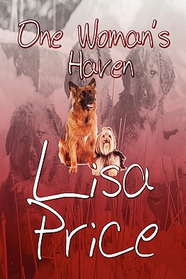 One Woman's Haven - Price, Lisa