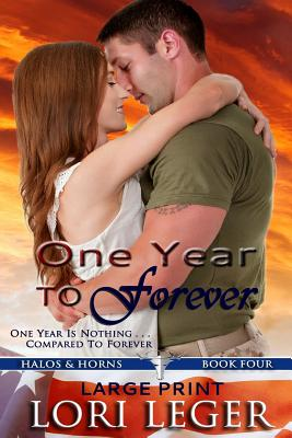 One Year to Forever - Large Print: Halos & Horns: Book Four - Leger, Lori