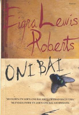 Oni Bai - Roberts, Eigra Lewis