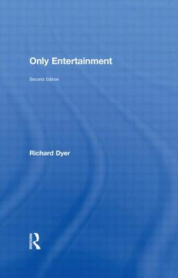 Only Entertainment - Dyer, Richard