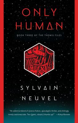 Only Human - Neuvel, Sylvain