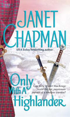 Only with a Highlander - Chapman, Janet