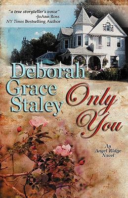 Only You - Staley, Deborah Grace