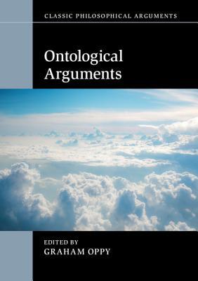 Ontological Arguments - Oppy, Graham (Editor)