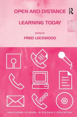 Open and Distance Learning Today - Lockwood, Fred (Editor)