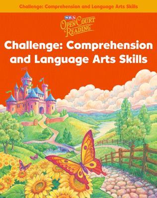 Open Court Reading - Challenge Comprehension & Language Arts Skills Lev 1 Bk 2 -