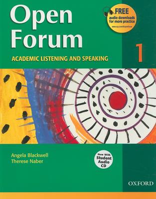 Open Forum 1: Academic Listening and Speaking - Blackwell, Angela