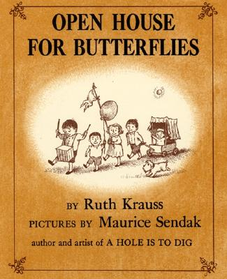 Open House for Butterflies - Krauss, Ruth
