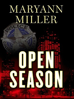 Open Season - Miller, Maryann