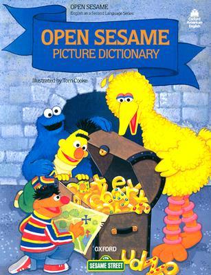 Open Sesame Picture Dictionary: Paperback - Schimpff, Jill Wagner