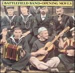 Opening Moves - The Battlefield Band