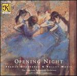 Opening Night: French Overtures & Ballet Music