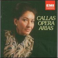 Opera Arias - Maria Callas (soprano); Tullio Serafin (conductor)