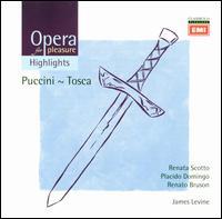 Opera for Pleasure: Puccini's Tosca [Highlights] - Andrea Velis (vocals); Itzhak Perlman (vocals); Paul Hudson (vocals); Plácido Domingo (vocals); Renata Scotto (vocals);...