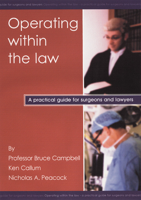 Operating Within the Law - Campbell, Bruce, and Callum, Ken, and Peacock, Nicholas A