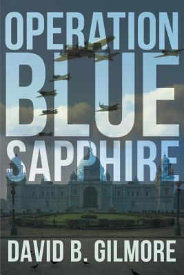 Operation Blue Sapphire - Gilmore, David B