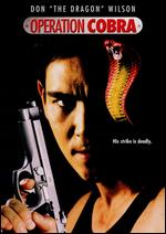 Operation Cobra - Fred Olen Ray