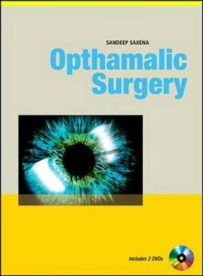 Ophthalmic Surgery - Saxena, Sandeep