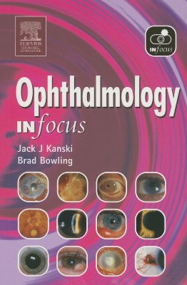 Ophthalmology in Focus - Kanski, Jack J