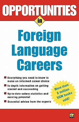 Opportunities in Foreign Language Careers - Rivers, Wilga M