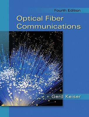Optical Fiber Communications - Keiser, Gerd