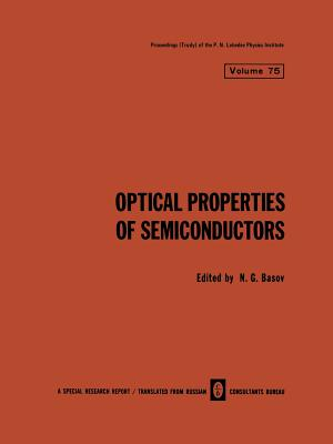 Optical Properties of Semiconductors - Basov, N G (Editor)