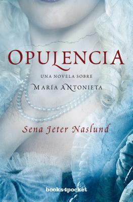 Opulencia - Jeter Naslund, Sena