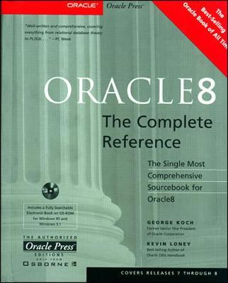 Oracle8 the Complete Reference - Koch, George, and Loney, Kevin