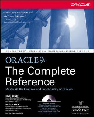 Oracle9i the Complete Reference - Loney, Kevin, and Koch, George