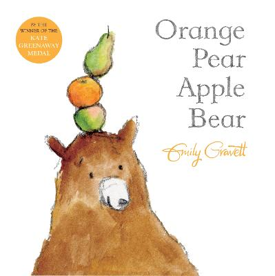Orange Pear Apple Bear - Gravett, Emily