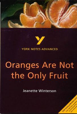 Oranges Are Not the Only Fruit: York Notes Advanced - Simpson, Kathryn