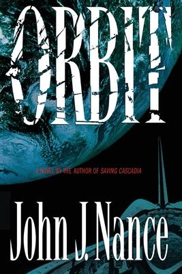 Orbit - Nance, John J