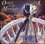 Orchids in the Moonlight: Songs of Vincent Youmans
