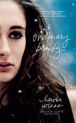 Ordinary Beauty - Wiess, Laura