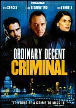 Ordinary Decent Criminal [P&S]