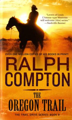 Oregon Trail - Compton, Ralph