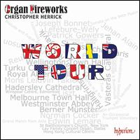 Organ Fireworks World Tour - Christopher Herrick (organ)